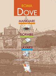 Comunità di Sant'Egidio - Dove Mangiare, Dormire, Lavarsi edizione 2009